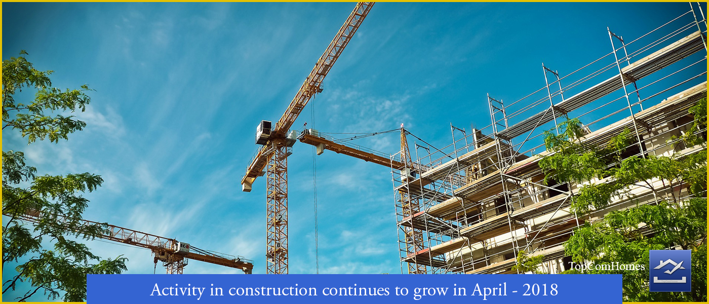 Activity in construction continues to grow in April - PMI