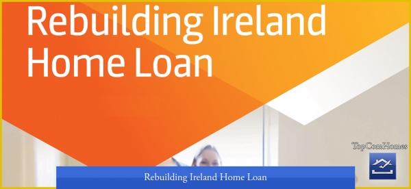 Rebuilding Ireland Home Loan - Topcomhomes