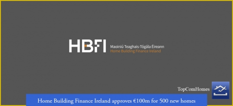 Home Building Finance Ireland approves 100m for 500 new homes - Topcomhomes