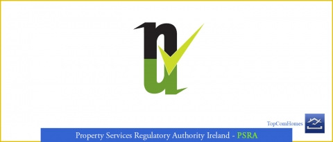 Property Services Regulatory Authority Ireland PSRA - Topcomhomes