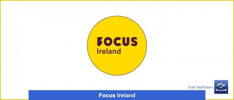 Focus Ireland - Topcomhomes