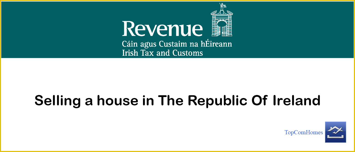 sell a house in Ireland tax topcomhomes